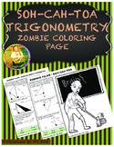 SOH-CAH-TOA Trigonometry ~ Zombie Coloring Page