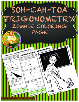 SOH-CAH-TOA Trigonometry ~ Zombie Coloring Page