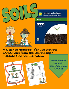 SOILS Student Notebook for Smithsonian Science Education Unit