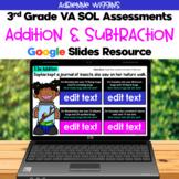 SOL 3.3 Addition Subtraction Assessments - Google Slides -