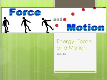 SOL 4.2: Forces and Motion