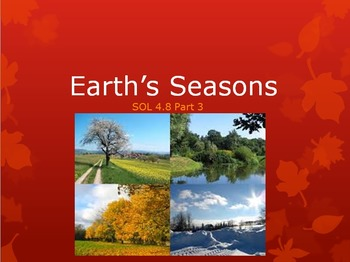 SOL 4.8: Earth's Seasons Powerpoint