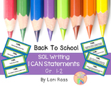 SOL I CAN Statements {Writing Gr. 1-2}