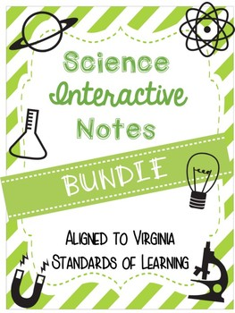 SOL Science Notes Bundle NEW AND UPDATED