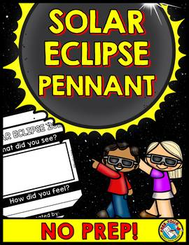 SOLAR ECLIPSE PENNANT ACTIVITY ⚫ SOLAR ECLIPSE 2017 ACTIVITIES