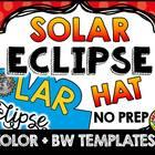 SOLAR ECLIPSE 2017 ACTIVITIES ⚫ TOTAL SOLAR ECLIPSE 2017 CRAFT HAT TEMPLATES