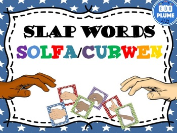 SOLFA - CURWEN - KODALY SLAP WORDS