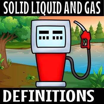 SOLID LIQUID AND GAS DEFINITIONS SPIN