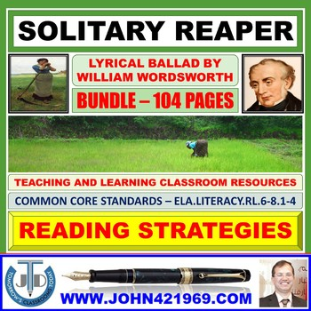 SOLITARY REAPER BY WILLIAM WORDSWORTH CLASSROOM RESOURCES BUNDLE