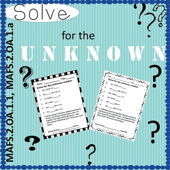 SOLVE FOR THE UNKNOWN-MAFS.2.OA.1.1, MAFS.2.OA.1.a