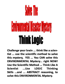 SOLVE THE ENVIRONMENTAL DISASTER MYSTERY PUZZLE  2-PARTS and ANSWER KEY