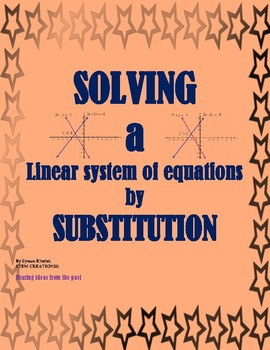 SOLVING A SYSTEM OF LINEAR EQUATIONS BY SUBSTITUTION