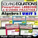 SOLVING EQUATIONS Mini-Lessons & Guided Practice (Algebra 1 Curriculum)
