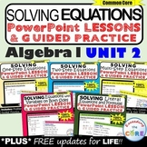 SOLVING EQUATIONS Lessons & Practice DIGITAL BUNDLE  (Alge