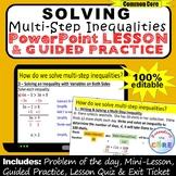 SOLVING MULTI-STEP INEQUALITIES PowerPoint Mini-Lesson & Practice