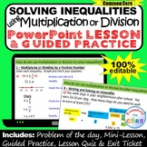 SOLVING MULTIPLICATION & DIVISION INEQUALITIES PowerPoint Mini-Lesson & Practice