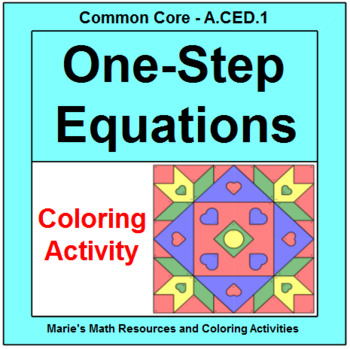 SOLVING ONE-STEP EQUATIONS:  COLORING ACTIVITY