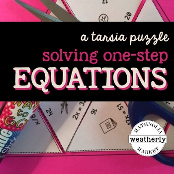 SOLVING ONE STEP EQUATIONS - a TARSIA jigsaw puzzle