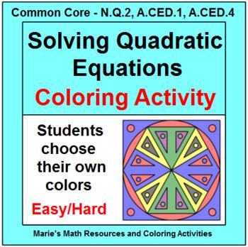 SOLVING QUADRATIC EQUATIONS:  COLORING ACTIVITY (DIFFERENTIATED)