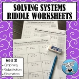 SOLVING SYSTEMS OF EQUATIONS RIDDLE WORKSHEETS - SET OF 3