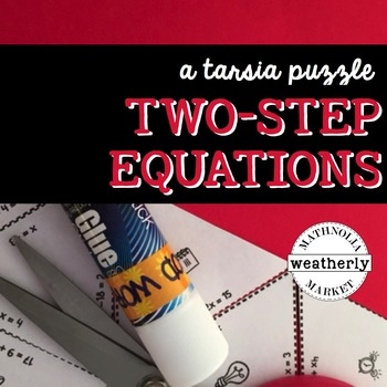 SOLVING TWO-STEP EQUATIONS - a Tarsia puzzle activity