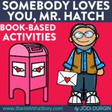 SOMEBODY LOVES YOU, MR. HATCH read aloud lessons