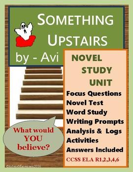 SOMETHING UPSTAIRS by AVI, Novel Study