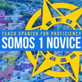 SOMOS 1 Curriculum for Novice Spanish (Original)