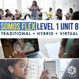 SOMOS 1 Unit 8 Distance Learning Resource Pack - LA COMIDA LATINA