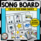 SONG BOARD CIRCLE TIME SONG CHOICE PRE-K, KINDER, SPEECH THERAPY