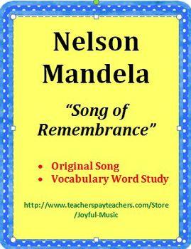 SONG OF REMEMBRANCE – NELSON MANDELA