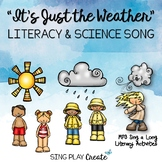 """Weather Literacy Activities and Song """"It's Just the Weather"""""""