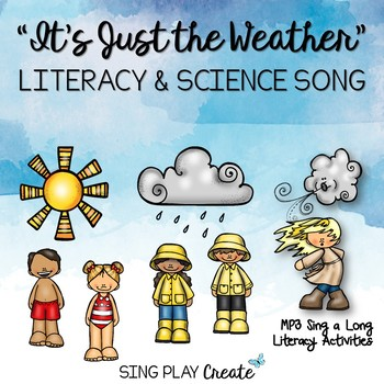 "Weather Literacy Activities and Song ""It's Just the Weather"""