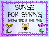 """""""SONGS FOR SPRING"""" SPRING TIME IS SING TIME! DISTANCE LEARNING"""