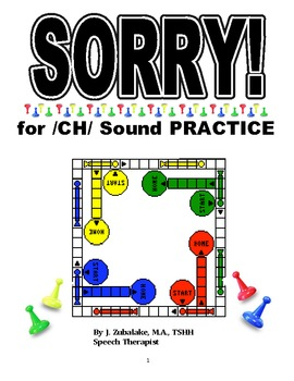 SPEECH THERAPY SORRY! Game Cards for /CH/ SOUND PRACTICE