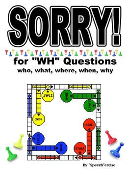 """SPEECH THERAPY SORRY! Game Cards for """"WH"""" QUESTION COMPREH"""