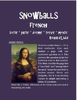 SORTIR PARTIR DORMIR SERVIR Snowballs FRENCH