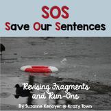 Revising Fragments and Run Ons