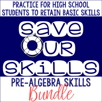Pre-Algebra SOS (Save Our Skills) BUNDLE DISTANCE LEARNING