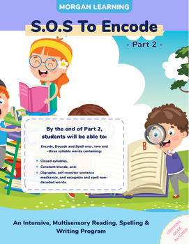 SOS to Encode! Part 2: A Multi-Sensory Reading, Spelling &