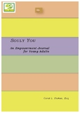 SOULY YOU An Empowerment Journal for Young Adults