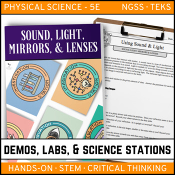 SOUND, LIGHT, MIRRORS, & LENSES - Demo, Labs and Science Stations {Phy Sci}