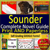 Sounder Novel Study Unit Print AND Google Paperless with Self-Grading Tests