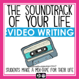 CREATIVE WRITING VIDEO MUSIC ASSIGNMENT - SOUNDTRACK OF MY LIFE