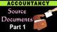 SOURCE DOCUMENTS / VOUCHERS | Accountancy