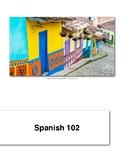 SPA 102     Beginning Spanish 2