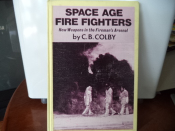SPACE AGE FIRE FIGHTERS   SBN:GB-698-30531-0