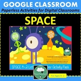 SPACE Activities for Google Classroom K-2 Letters and Numbers