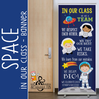 SPACE - Classroom Decor: LARGE BANNER, In Our Class