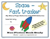 SPACE Fact Tracker - MTH Non-fiction common core book study